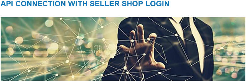 API Connection with seller shop login