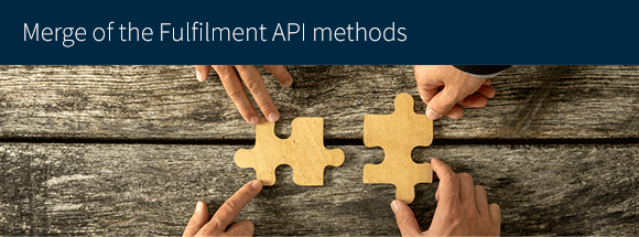 Merge of the Fulfilment API methods
